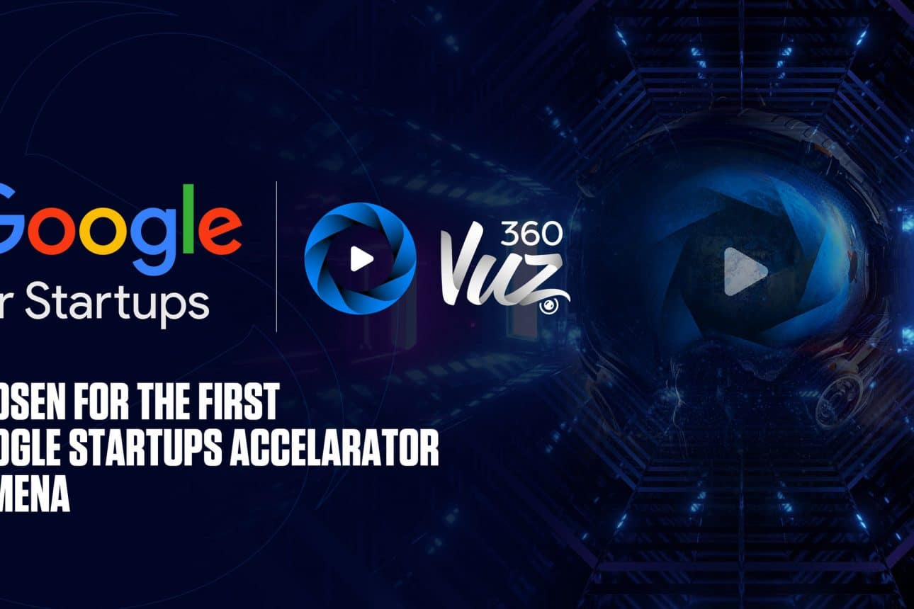 """360VUZ Joins the First """"Google for Startups Accelerator"""" in MENA"""