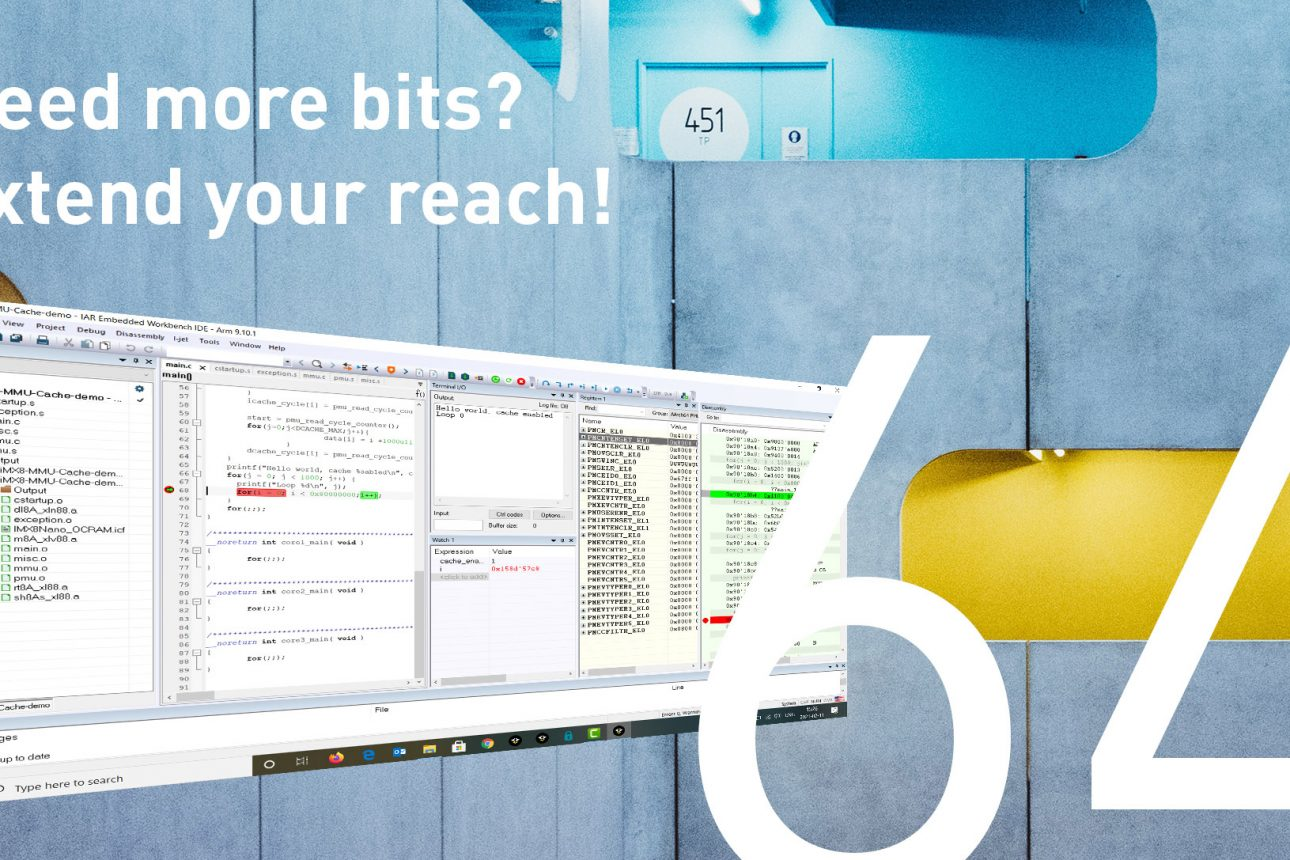C/C++ development toolchain IAR Embedded Workbench now supports 64-bit Arm cores