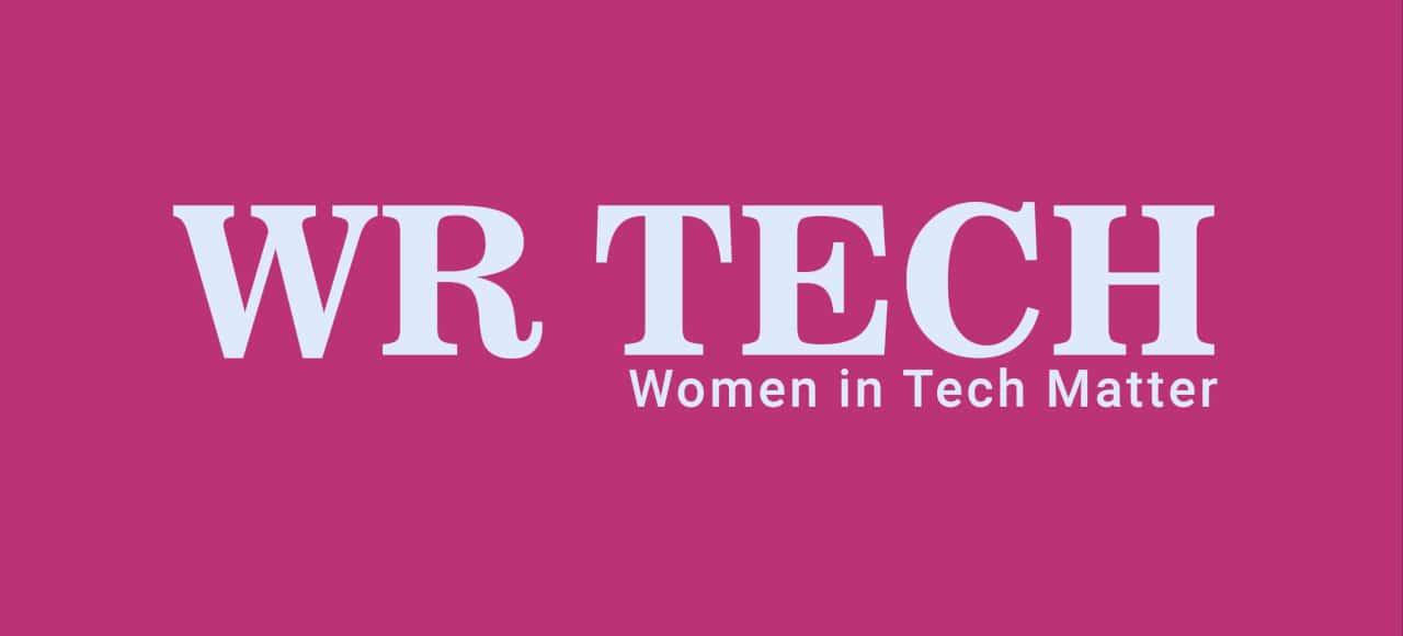 WR TECH :: True & Inspiring Stories of Successful Women Part 2
