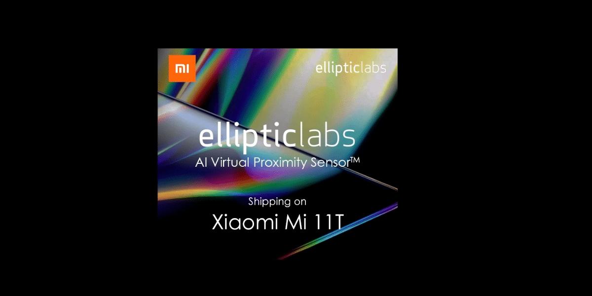 Elliptic Labs Launches AI Virtual Smart SensorTM on Xiaomi Mi 11T Smartphone